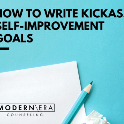 How to Write Kickass Self-Improvement Goals