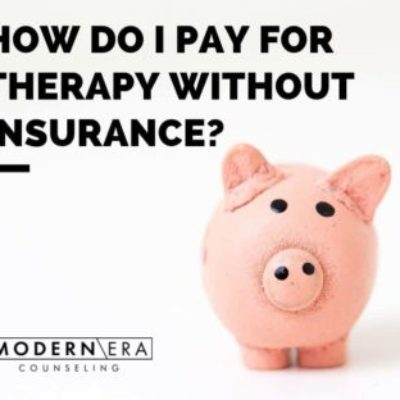 How Do I Pay for Therapy Without Insurance?