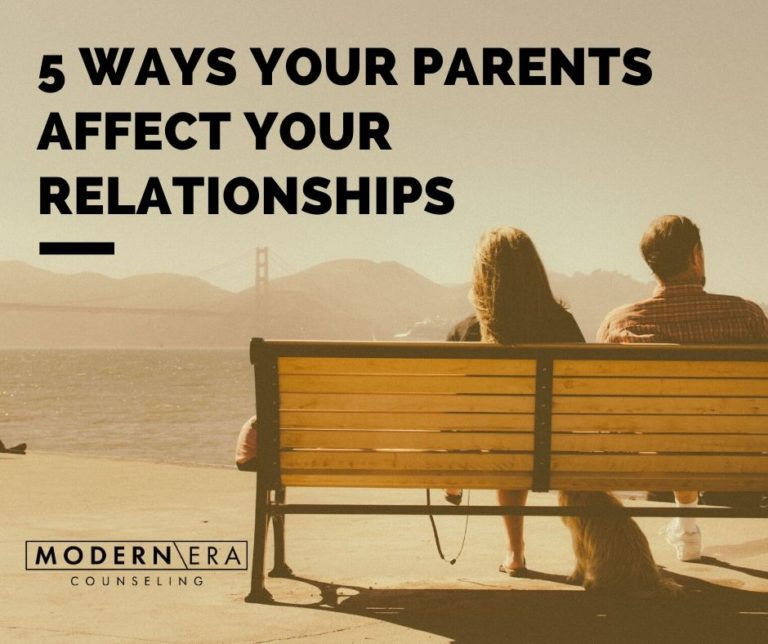 5 Ways Your Parents Affect Your Relationships