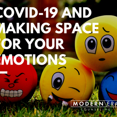 COVID-19 and making space for your emotions