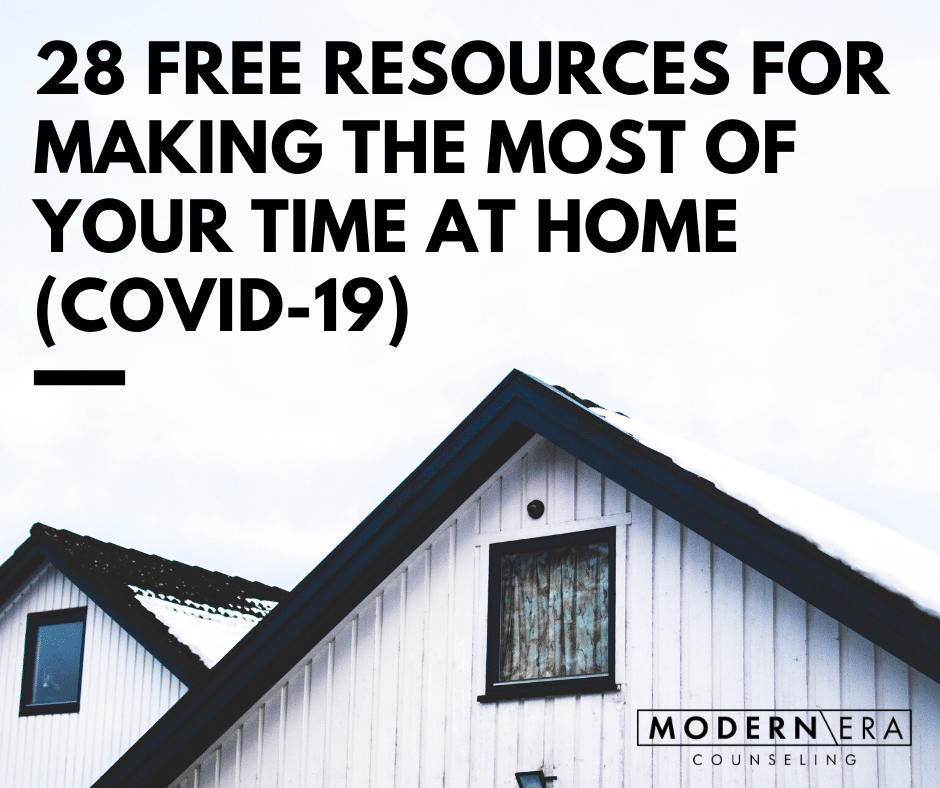 28 free resources for making the most of your time at home (COVID-19)