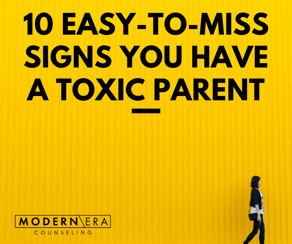10 Easy-to-miss Signs You Have a Toxic Parent